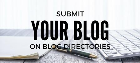 Free blog directories to submit your blog to get traffic